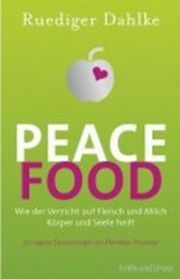 Ruediger Dahlke, Peace Food